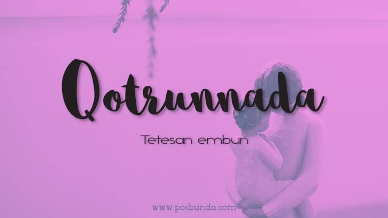 Arti Nama Qotrunnada - Qotrunnada