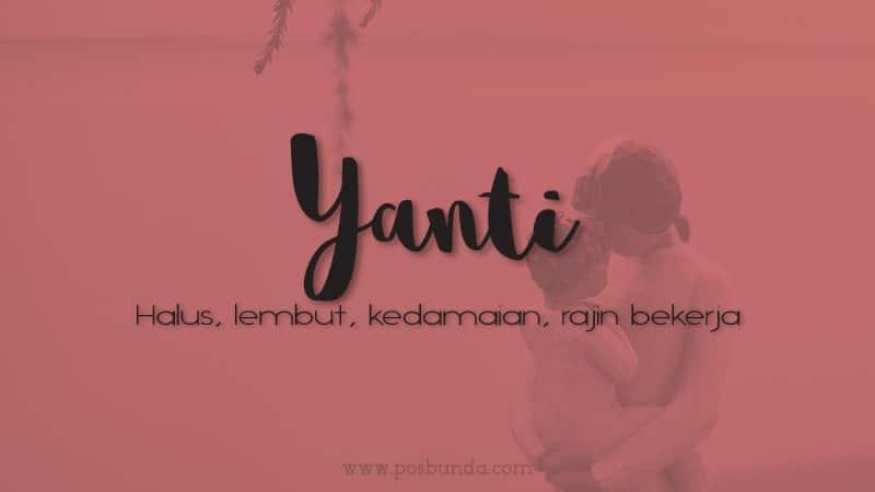 Arti Nama Yanti - Yanti