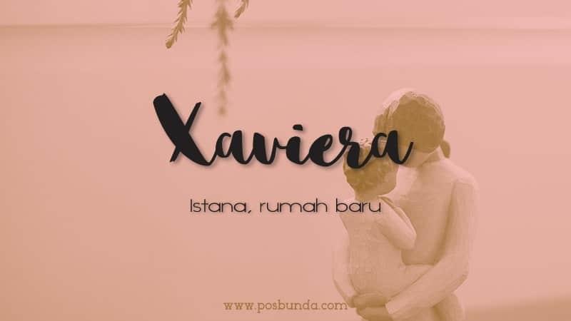Arti Nama Xaviera - Xaviera