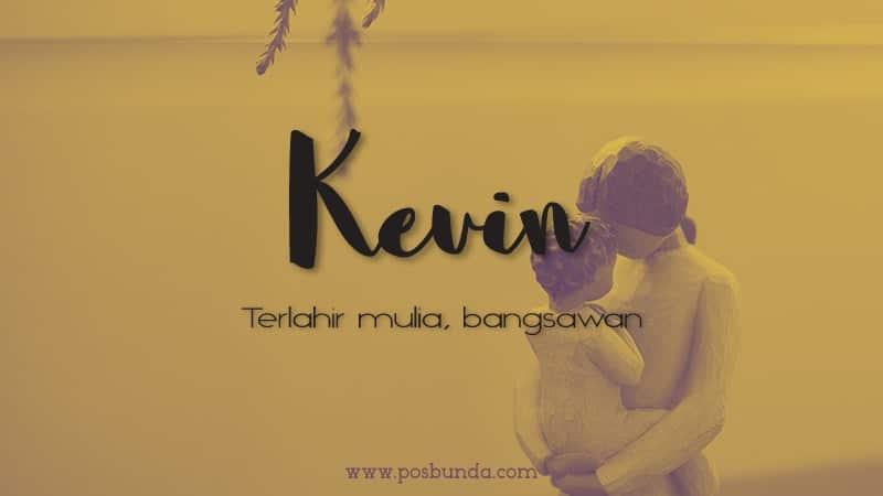 Arti Nama Kevin - Kevin
