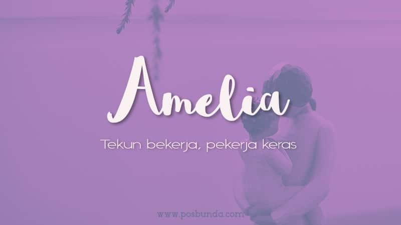 Arti Nama Amelia - Amelia