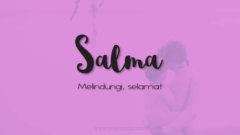 Arti Nama Salma - Salma