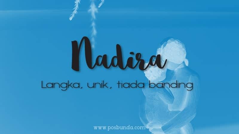 Arti Nama Nadira - Nadira