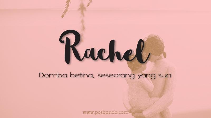 Arti Nama Rachel - Rachel