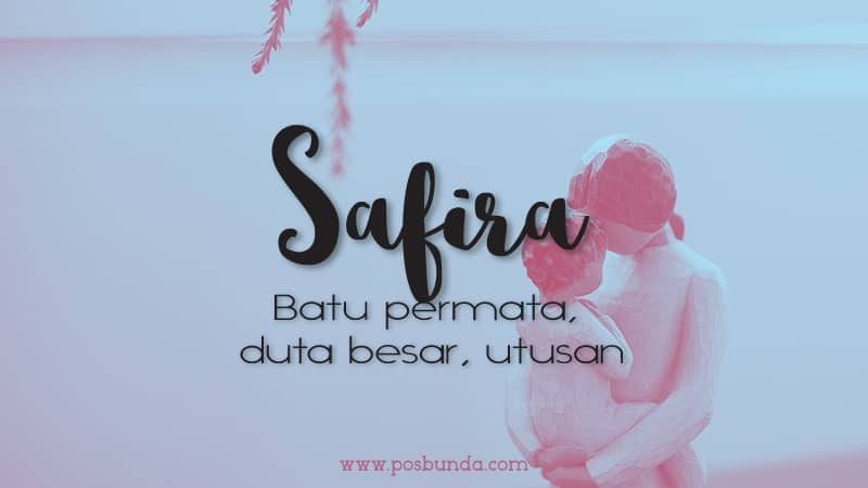 Arti Nama Safira - Safira