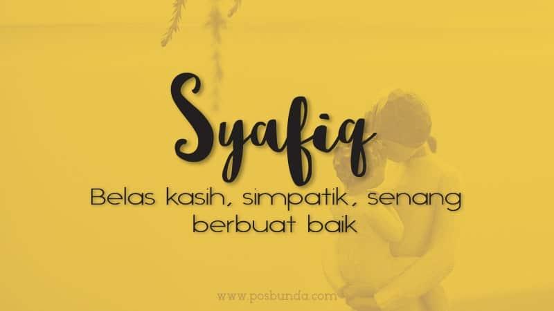 Arti Nama Syafiq - Syafiq