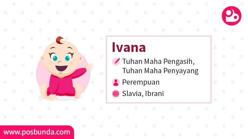Arti Nama Ivana - Ivana