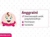 Arti Nama Anggraini - Anggraini